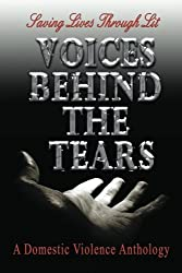 Voices Behind the Tears (Volume 1)