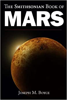 Smithsonian Book of Mars: Joseph Boyce: 9781568527147