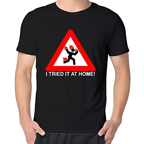Man I TRIED IT AT HOME Short O-Neck Tshirts