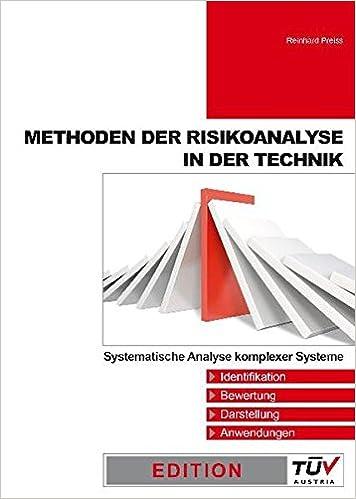 Methoden der Risikoanalyse in der Technik: Systematische Analyse ...