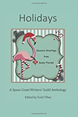 Holidays: A Space Coast Writers' Guild Anthology Paperback