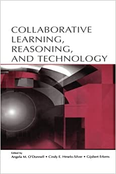 Book Collaborative Learning, Reasoning, and Technology (Rutgers Invitational Symposium on Education Series) (2012-11-16)