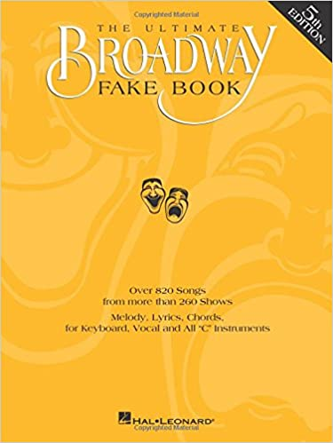 The Ultimate Broadway Fake Book Hal Leonard Corp 9780793582594