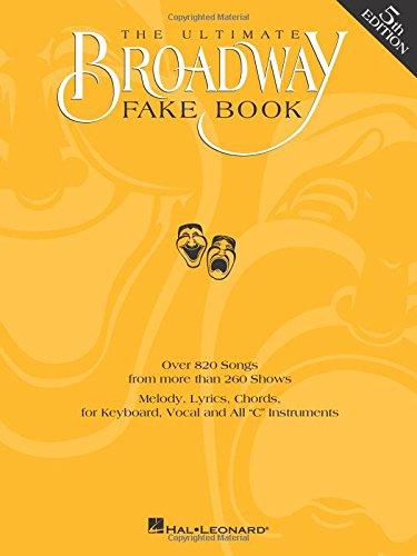 Fake Book Broadway Ultimate - The Ultimate Broadway Fake Book