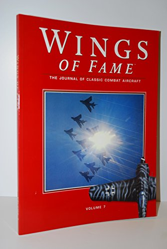 Air Force Combat Wing - Wings of Fame, The Journal of Classic Combat Aircraft - Vol. 7