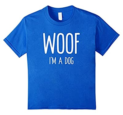 Woof I'm A Dog T Shirt funny easy halloween costume gift