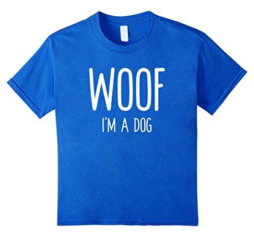 Woof Boy Costume (Kids Woof I'm A Dog T Shirt funny easy halloween costume gift 4 Royal Blue)