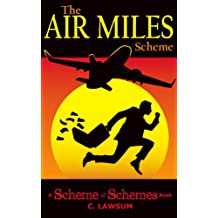 The Air Miles Scheme (Scheme of Schemes Book 2)