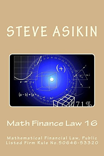 Math Finance Law 16: Mathematical Financial Law Public Listed Firm Rule No.50466-53320
