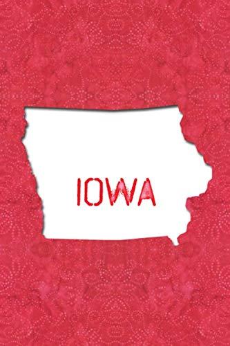 Iowa Hawkeyes Santa - IOWA: 6x9 lined journal : The Great State of Iowa USA : The Hawkeye State