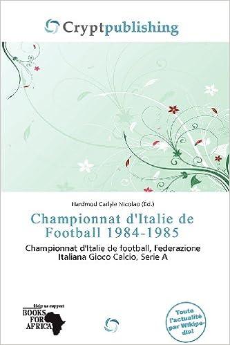 Livre gratuits Championnat D'Italie de Football 1984-1985 epub pdf