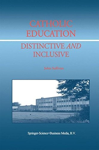 Download Catholic Education: Distinctive and Inclusive Pdf