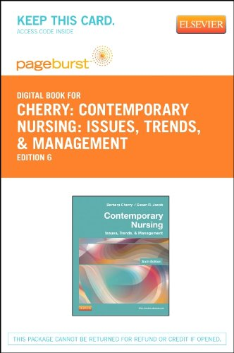 Contemporary Nursing - Elsevier eBook on VitalSource (Retail Access Card): Issues, Trends, & Management, 6e