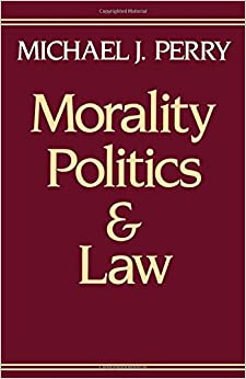 Morality politics and law a bicentennial essay