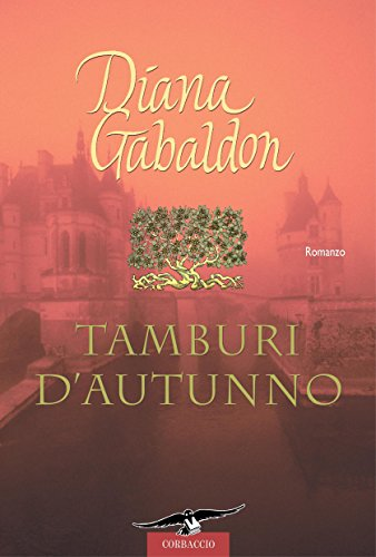 Outlander. Tamburi d'autunno: Outlander #6 (Italian Edition)