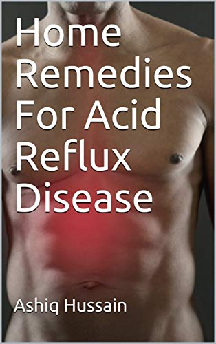 Home Remedies For Acid Reflux Disease
