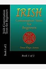Irish Conversation Texts for Beginners Book 1: Book 1 of 2 (Irish Edition) Paperback