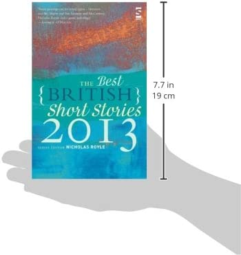 The Best British Short Stories 2013  Edited by Nicholas Royle