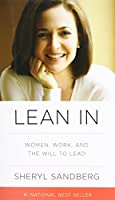 Lean In: Women, Work, and the Will to Lead Front Cover