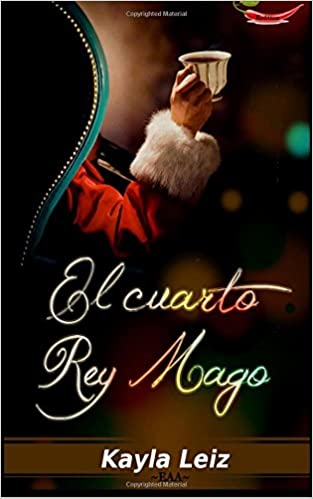 Amazon.com: El cuarto rey mago (Spanish Edition) (9781494206772 ...