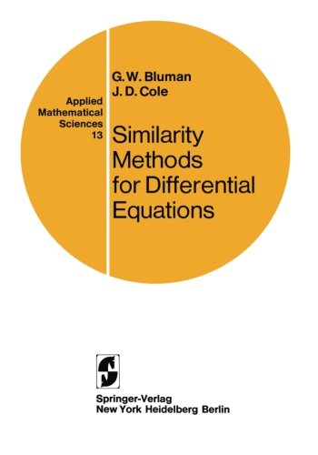 Similarity Methods for Differential Equations (Applied Mathematical Sciences, Vol. 13)