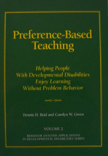 Predisposition-Based Teaching: Helping People with Developmental Disabilities Enjoy Learning without Problem Behavior