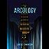 The Arcology (Lance Canela Book 1)