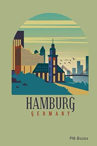 Hamburg: Blanko A5 Notizbuch oder Heft für Schüler, Studenten und Erwachsene (German Edition) (Schöne Lager)