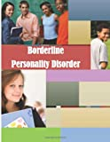 Borderline Personality Disorder, U. S. Department U.S. Department of Health and human Services, 1499590393