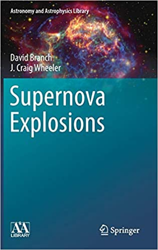 Supernova Explosions (Astronomy and Astrophysics Library