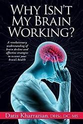 Datis Kharrazian: Why Isn't My Brain Working? (Paperback); 2013 Edition
