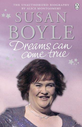 Susan Boyle: Dreams Can Come True (English Edition)
