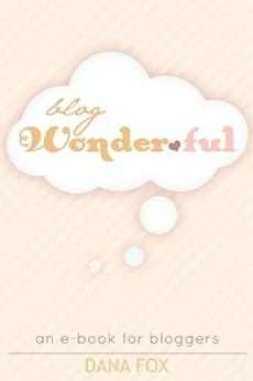 Blog Wonderful by [Fox, Dana]