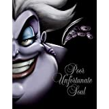 Poor Unfortunate Soul: A Tale of the Sea Witch (Villains, 3)