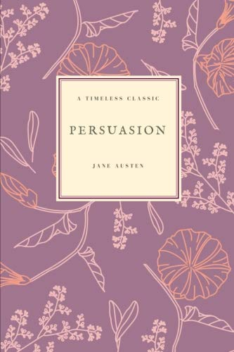 Persuasion: (Special Edition) (Jane Austen Collection) (Volume 6) (Irish Christmas Stamps)
