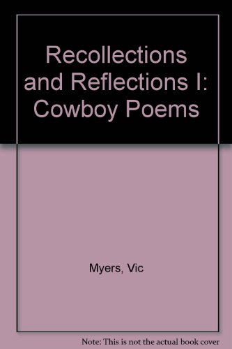 Recollections and Reflections I: Cowboy - Vic Myer