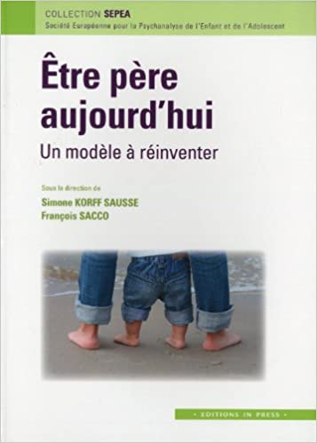 Livre gratuits en ligne Etre père aujourd'hui : un modèle à réinventer pdf ebook