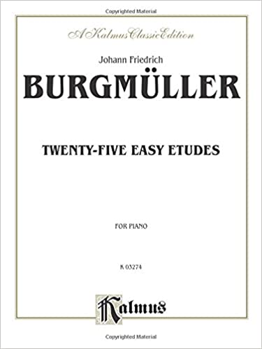Twenty-Five Easy Etudes, Op. 100 (Kalmus Edition)