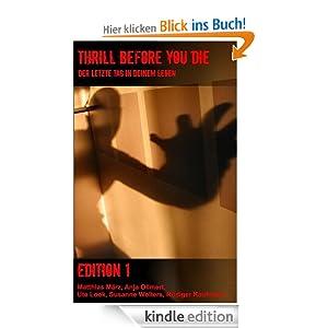 Thrill before you die: Der letzte Tag in deinem Leben - Edition 1