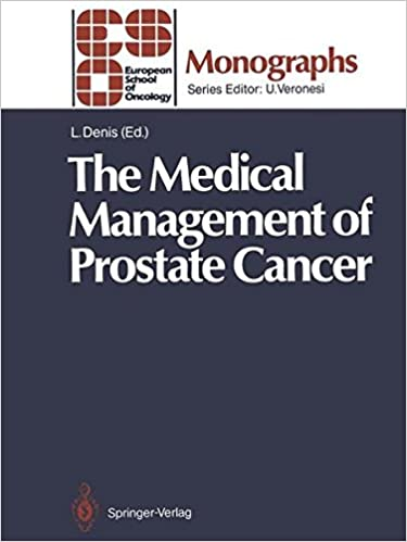 The Medical Management of Prostate Cancer (ESO Monographs)