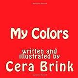 My Colors, Cera Brink, 1495211231