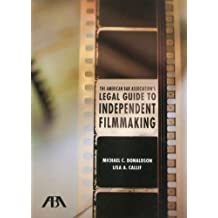 The American Bar Association's Legal Guide to Independent Filmmaking, with CD-ROM