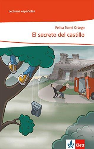 El secreto del castillo: Lektüre Klasse 7-9: A2 (Lecturas españolas)