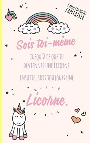 Carnet de notes fantaisie: Sois toi-meme jusqu'a ce que tu deviennes une Licorne. Ensuite, sois toujours une Licorne.  [Blank, Sky] (Tapa Blanda)