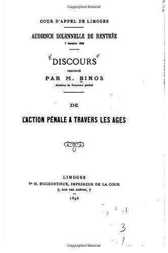 Download Discours, de l'Action Pénale a Travers les Ages (French Edition) ebook