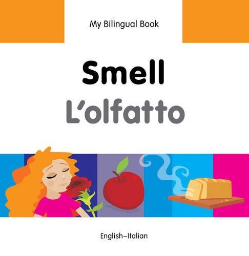 Download My Bilingual Book–Smell (English–Italian) (Italian and English Edition) pdf