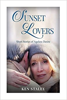 Book Sunset Lovers: Stories of ageless desire.