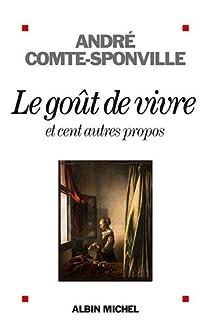 Le goût de vivre et cent autres propos par Comte-Sponville