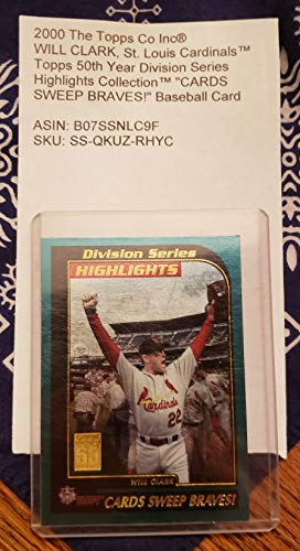 2000 The Topps Co Inc® WILL CLARK, St. Louis CardinalsTM Topps 50th Year Division Series Highlights CollectionTM