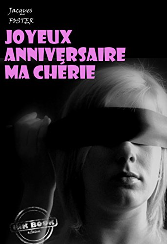 Joyeux Anniversaire Ma Cherie Erotisme French Edition Kindle